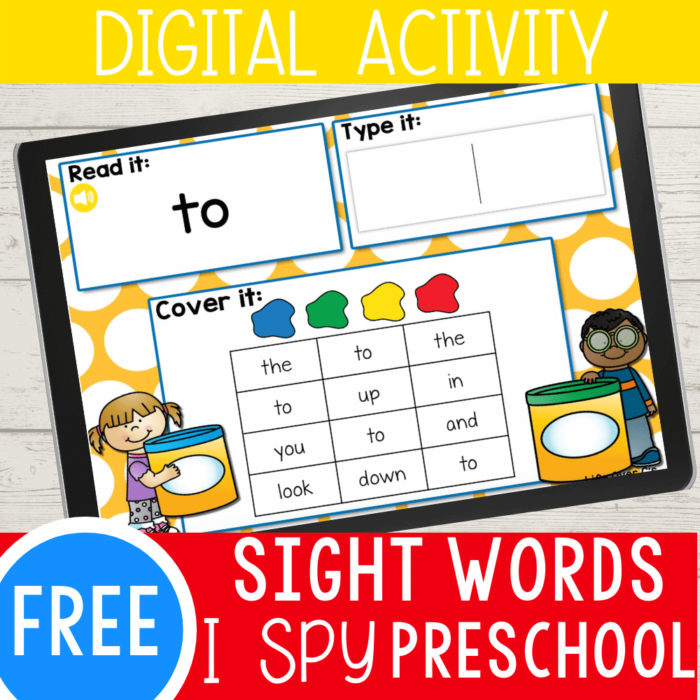 Google Slides and Seesaw Digital I Spy game for preschool. Words on screen to and down. Students listen to the sight word, read the sight word, type the word and find the word on the I Spy board.